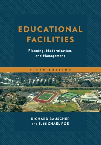 Educational Facilities: Planning, Modernization, and Management