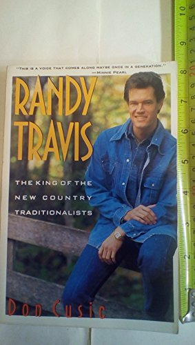 Randy Travis: King Of The New Traditionalists