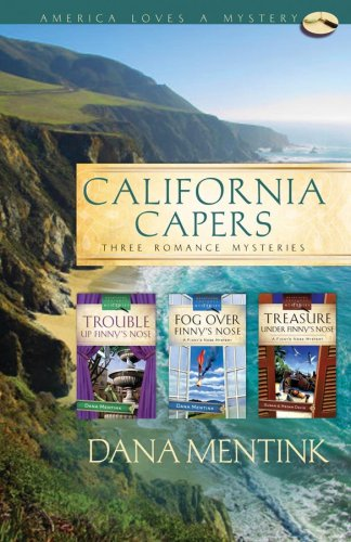 California Capers: Trouble Up Finny's Nose/Fog Over Finny's Nose/Treasure Under Finny's Nose (Finny's Nose Mystery Series Omnibus) (America Loves a Mystery: California) ebook