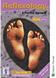 Reflexology: A Practical Approach 2nd Edition