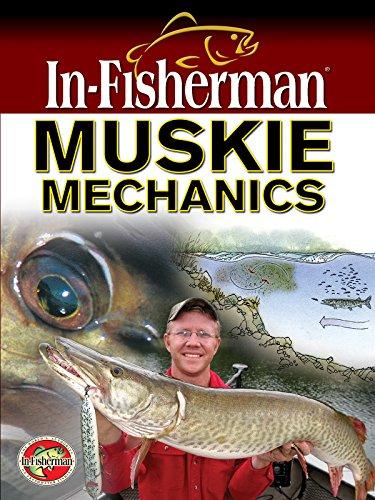 Muskie Mechanics