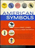 img - for American Symbols 1957 Lehner First Edition (OVER 1100 ILLUSTRATIONS) book / textbook / text book
