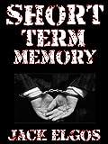 Short Term Memory: A short story