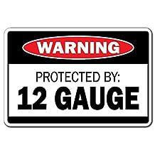 Protected By 12 Gauge Warning Sign Gift Ammo Shotgun Pistol Gun Bullet Revolver Wall Sign Decorative Safety Sign Gift Metal Aluminum Plaque