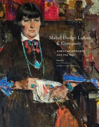 Mabel Dodge Luhan and Company: American Moderns and the West