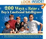 200 Ways to Raise a Boy's Emotional I...