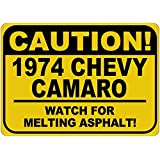 1974 74 CHEVY CAMARO Caution Melting Asphalt Sign - 12 x 18 Inches