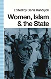 Women, Islam, and the State (Women in the Political Economy)