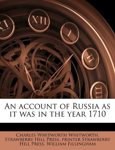 An account of Russia as it was in the year (1710 Printer)