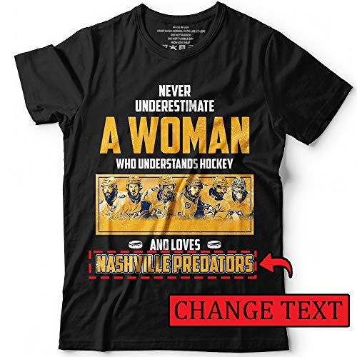 Never Understand A Woman Who Loves Hockey and Nasville Customized T-Shirt Hoodie/Long Sleeve/Tank Top/Sweatshirt for $<!--$17.95-->