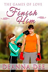 Finish Him (The Games of Love Book 3)