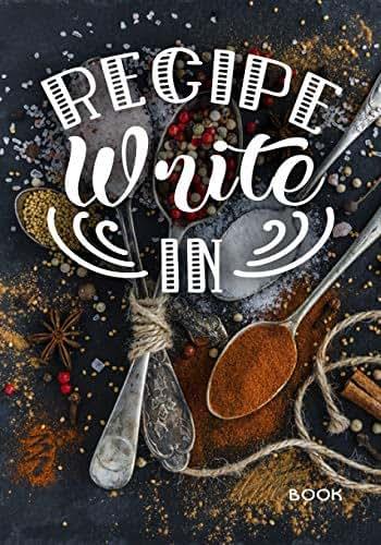 Recipe Write In Book: Blank Recipe Cookbook Journal V1