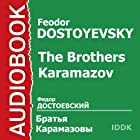 The Brothers Karamazov [Russian Edition] Audiobook by Feodor Dostoyevsky Narrated by Mark Prudkin, Boris Livanov, Boris Smirnov, Nikolay Alexeev, Galina Popova, Luiza Koshukova, Nikolay Shavykin
