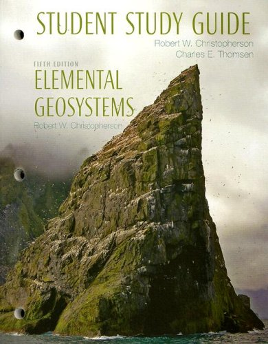 Study Guide for Elemental Geosystems