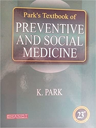 Park textbook of preventive and social medicine 23rd edition park.