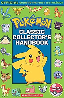 Pokemon essential handbook scholastic cris silvestri classic collectors handbook an official guide to the first 151 pokmon pokmon fandeluxe Choice Image