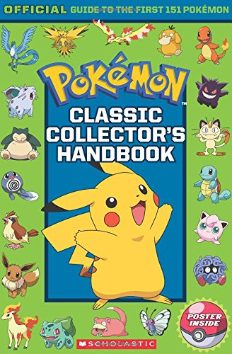 Classic Collector's Handbook: An Official Guide to the First 151 Pokémon (Pokémon) 5th Grade Activities For Christmas