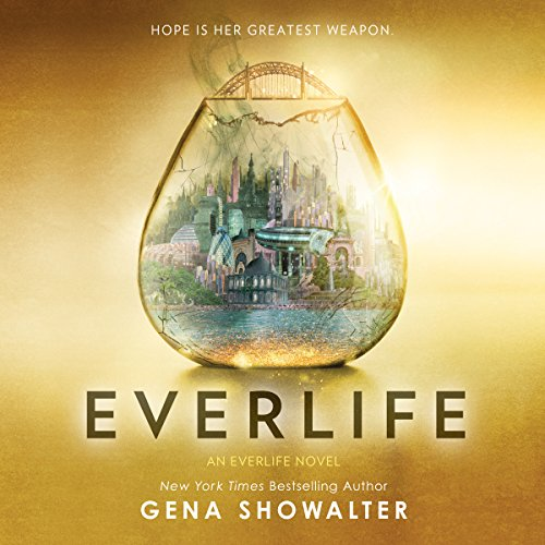 Everlife: An Everlife Novel