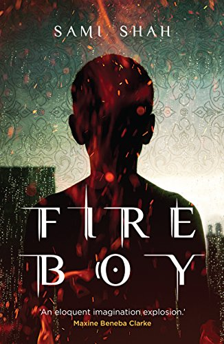 FIRE BOY (Djinn-son Duology Book 1) by [Shah, Sami]