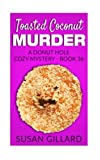 Toasted Coconut Murder: A Donut Hole Cozy Mystery - Book 36 (Volume 36) by  Susan Gillard in stock, buy online here
