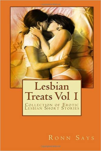 Lesbian Treats Vol 1: Collection of Erotic Lesbian Short Stories: Volume 1
