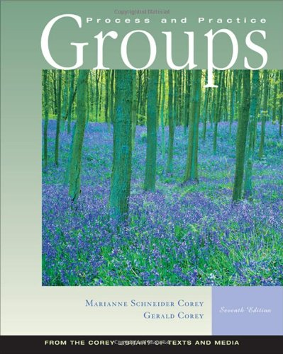 Groups: Process and Practice, 7th Edition (Process Practice Groups And)