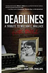 Deadlines: A Tribute to William E. Wallace Paperback