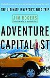 Adventure Capitalist: The Ultimate Investor's Road Trip