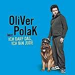 Ich darf das, ich bin Jude   Oliver Polak
