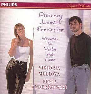Debussy / Janacek / Prokofiev: Sonatas for Violin & Piano ~ Mullova / Anderszewski