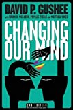 Changing Our Mind, second edition