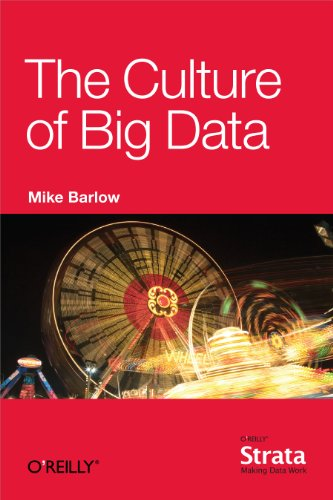 Amazon the culture of big data ebook mike barlow kindle store the culture of big data by barlow mike fandeluxe Choice Image
