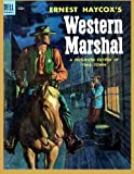 img - for Ernest Haycox's WESTERN MARSHAL: Four Color #534 book / textbook / text book