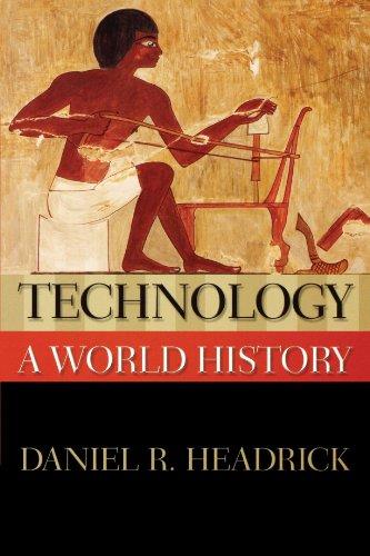 Technology: A World History (New Oxford World History)