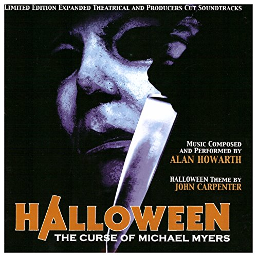 Halloween: The Curse of Michael Myers (Expanded Theatrical and Producers Cut Soundtracks) ()