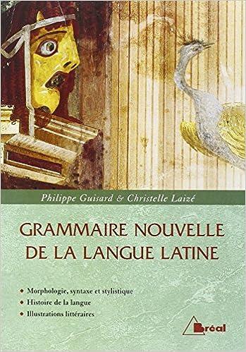 En ligne téléchargement gratuit Grammaire nouvelle de la langue latine pdf ebook