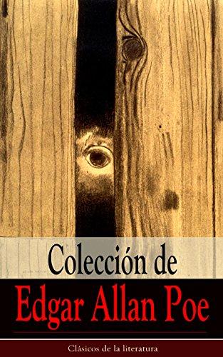Colección de Edgar Allan Poe: Clásicos de la literatura (Spanish Edition) by [