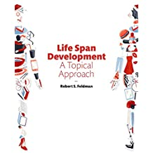Life Span Development: A Topical Approach Plus NEW MyPsychLab -- Access Card Package (3rd Edition)