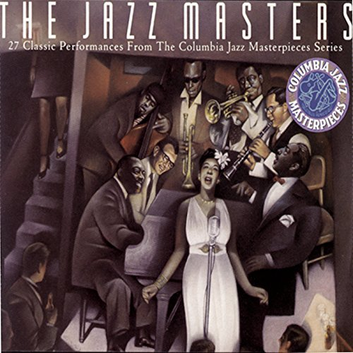 The Jazz Masters - 27 Classic ...