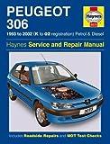 Peugeot 306 Petrol and Diesel Service and Repair Manual: 1993 to 2002 (Haynes Service and Repair Man