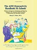 The ADD Hyperactivity Handbook for Schools, Harvey C. Parker, 0962162922