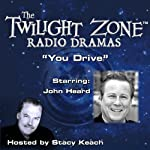 You Drive: The Twilight Zone Radio Dramas | Earl Hamner