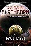 The Exiled Earthborn: The Earthborn Trilogy, Book 2