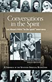 img - for Conversations in the Spirit: Lex Hixon's WBAI 'In the Spirit' Interviews: A Chronicle of the Seventies Spiritual Revolution book / textbook / text book