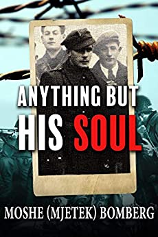 Anything But His Soul by Moshe (Mjetek) Bomberg ebook deal