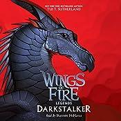 Darkstalker: Wings of Fire: Legends | Tui T. Sutherland