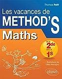 Les Vacances de Méthod'S Maths de la Seconde à la Première S