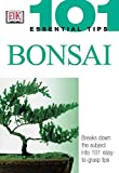 img - for Bonsai (101 Essential Tips) book / textbook / text book
