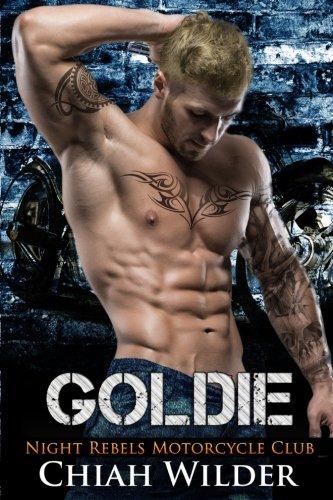 GOLDIE: Night Rebels Motorcycle Club (Night Rebels MC Romance) (Volume 4)