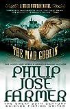 The Mad Goblin, Philip Jose Farmer, 1781162999